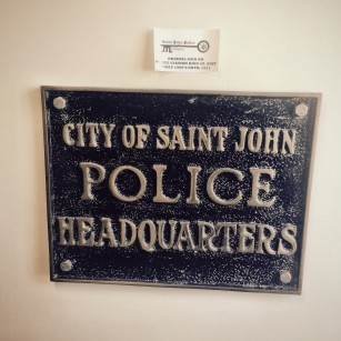 Original sign of the Saint John Police Museum